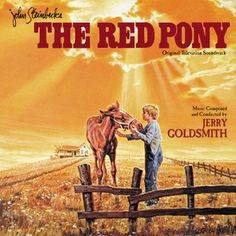 """""""The Red Pony"""" Soundtrack Review Music By Jerry Goldsmith"""