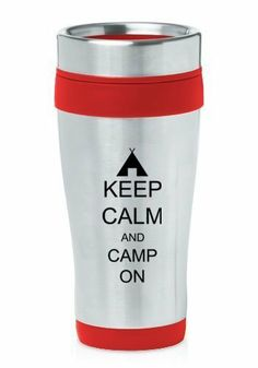 Café du matin! Jonathan  Red 16oz Insulated Stainless Steel Travel Mug Z1152 Keep Calm and Camp On de MIP, http://www.amazon.ca/dp/B00ENQ2RBM/ref=cm_sw_r_pi_dp_tKW2sb1DJSK3M