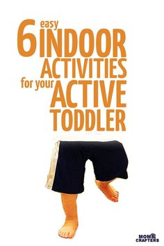 Indoor activities for active toddlers that will keep you sane during the winter or on rainy days! These fun ideas for entertaining toddlers are good for preschoolers as well.