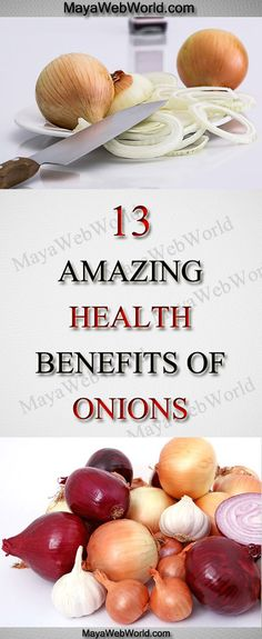 13 Amazing Health Benefits of Onions