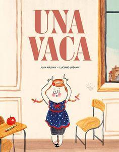 Juan Arjona   Illustrations by Luciano Lozano