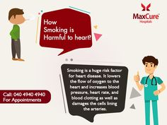 How smoking is harmful to heart? Visit: http://maxcurehospitals.com/ #MaxCureHospitals #MaxCure #Smoking #QuitSmoking #Riskforheart #HeartDisease #ConsultExperts #ConsultOurDoctors #Hyderabad