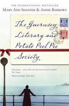 Guernsey Literary And Potato Peel Society, Mary Ann Shaffer Mary Ann Shaffer, Potato Peel Pie Society, Books To Read, My Books, The Guernsey Literary, Life Quotes Pictures, Peeling Potatoes, Reading Groups, Book Girl