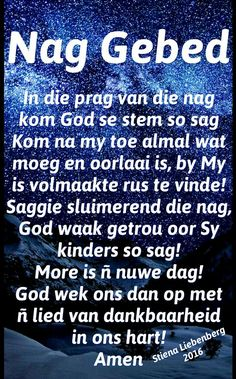 Good Night Qoutes, Night Quotes, Angel Prayers, Bible Prayers, Evening Greetings, Evening Quotes, Afrikaanse Quotes, Goeie Nag, Goeie More