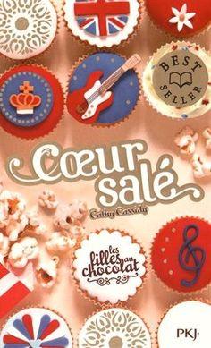 Amazon.fr - 3, 5. Les filles au chocolat : Coeur salé - Cathy Cassidy, Anne GUITTON - Livres