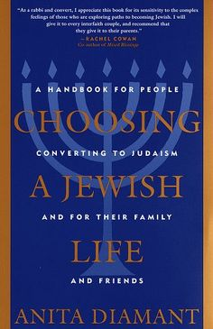Bestseller Books Online Choosing a Jewish Life: A Handbook for People Converting to Judaism and for Their Family and Friends Anita Diamant $10.88  - http://www.ebooknetworking.net/books_detail-0805210954.html