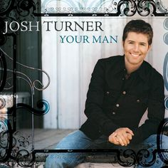 "Pin for Later: The Ultimate Country Music Wedding Playlist ""Your Man"" by Josh Turner Recommended for: First dance"