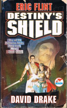 Destiny's Shield (2000) by Eric Flint & David Drake. Book 3 of the Belisarius alternate history military sci-fi series. Massive body count of unnamed characters in assorted battles and riots, but still an entertaining read.