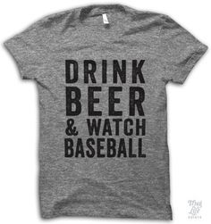 drink beer and watch baseball!