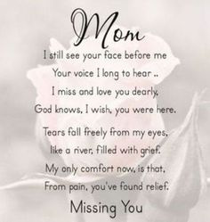 Missing Mom In Heaven Poems Quotes From Daughter Son Images 9 Miss