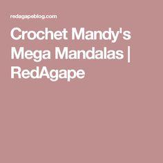Crochet Mandy's Mega Mandalas | RedAgape