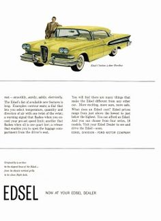 Announcing the new Ford Edsel line of cars for From the September 1957 issue of Time magazine. Ford Company, Ford Motor Company, Edsel Ford, Car Ford, Car Magazine, Time Magazine, Vintage Cars, Antique Cars, Vintage Advertisements