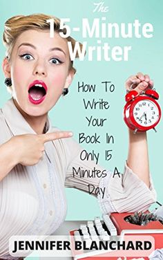 The 15-Minute Writer: How To Write Your Book In Only 15 M... https://www.amazon.com/dp/B01I7SNR1U/ref=cm_sw_r_pi_dp_x_VS9gybV4MRZ3D