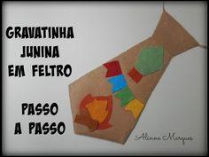 Gravata junina em feltro – Artesanato Passo a passo | Alinne's World