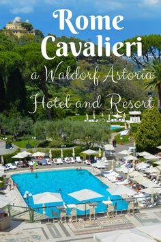 Rome Cavalieri a Waldorf Astoria Hotel and Resort