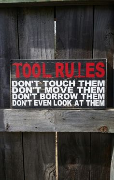 Tool Rules  Gift For Him  Garage Sign  Gift by NelsonsKnottyBits
