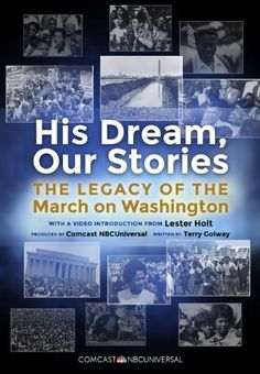His Dream, Our Stories (Enhanced Edition): The Legacy of the March on Washington by Comcast NBCUniversal, http://www.amazon.com/dp/B00FW6RQC2/ref=cm_sw_r_pi_dp_rLfCsb1X1KVYB