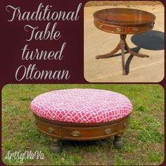 Artsy VaVa: Traditional Table Turned Ottoman ~ shared at DIY Sunday Showcase Link Party on (Saturdays at CST). diyshowcase - DIY Home Decor Refurbished Furniture, Repurposed Furniture, Furniture Makeover, Painted Furniture, Dresser Makeovers, Furniture Projects, Furniture Making, Diy Furniture, Diy Projects