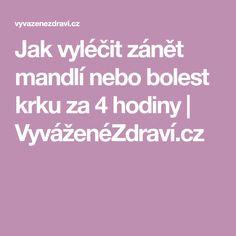 Jak vyléčit zánět mandlí nebo bolest krku za 4 hodiny   VyváženéZdraví.cz Masky