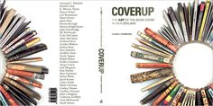Cover of 'Cover Up: The Art of the New Zealand Book Cover' by Hamish Thompson, Published by Random House, 2008. Design – Catherine Griffiths.