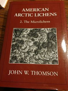 American Arctic Lichens. 2. Microlichens. Thomson. 1997. U. Wisconsin Press