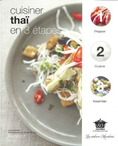 Cuisiner thai en 3 étapes / Jodi Vassallo  http://www.amazon.fr/Cuisiner-tha%C3%AF-en-3-%C3%A9tapes/dp/2501072375