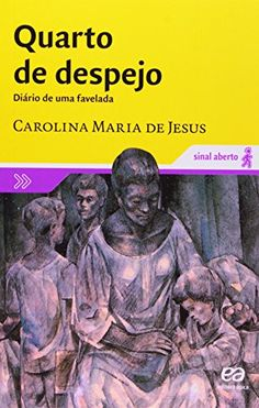 This book is a must read if you speak Portuguese. It opens your eyes to the reality of poverty in the world, the life of a single mother and overcoming obstacles in life and making someone out of yourself with hard work and education. I love, love this book! Quarto de Despejo Diario de Uma Favelada by Carolina Mari... http://www.amazon.com/dp/8508105312/ref=cm_sw_r_pi_dp_sSiuxb13CYSAQ