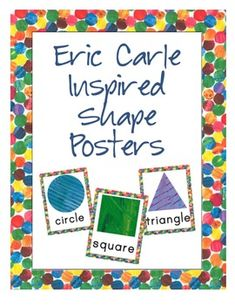 These Eric Carle inspired shape posters are perfect for your primary classroom.  Wither you teach preschool, pre-k, kindergarten or first grade these posters are sure to grab the attention of your students.  Help you students learn the names and shapes of many 2D and 3D shapes with this set.