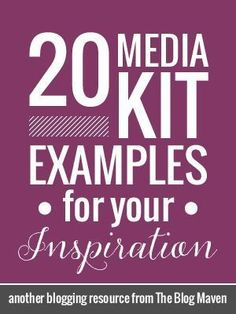 20 Media Kit Examples for Bloggers - Take a look at these and step up your game!