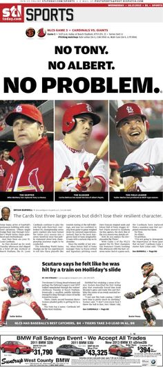 One of my favorite Post Dispatch covers. No Tony. No Albert. No Problem. Cardinals Baseball, St Louis Cardinals, St Louis Baseball, No Crying In Baseball, Now And Forever, The St, Going Crazy, Baseball Cards, Root Root