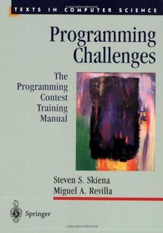 Programming Challenges: The Programming Contest Training Manual (Texts in Computer Science) by Steven S Skiena, http://www.amazon.com/dp/B008AFF2ZU/ref=cm_sw_r_pi_dp_j4Bcvb0V30H6C
