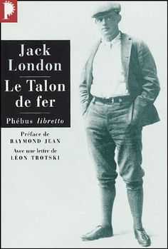 Jack LONDON, Le Talon de fer