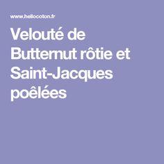Velouté de Butternut rôtie et Saint-Jacques poêlées