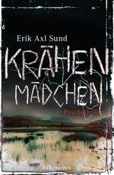 Krähenmädchen / Victoria Bergman Bd.1 (eBook, ePUB) - Sund, Erik Axl