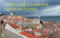 Cosa fare a #Lisbona quando piove? #portogallo #lisboa #lisbon #viverealisbona #lisbona #vacanzalisbona #visitareisbona #visitlisbon #visitportugal #visitlisboa #portugal #italianialisbona