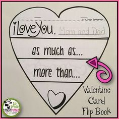 Valentine's Day Math and Literacy Activities Pack K-2 Make treasured Valentines for parents. Your students will have adorable responses for this Valentine Card Flip Book!