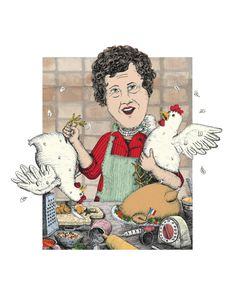 Three French Hens- Julia Child!  by Hannah Tuohy, via Behance
