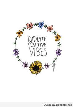 Radiate positive vibes