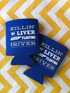 Items similar to Killin' My Liver While Floating the River koozies, river float koozies, float trip koozies, customize your state qty. Summer Fun, Summer Time, Travel Picture, River Camp, Float Trip, Canoe Trip, Travel Shirts, Girls Weekend, Packing