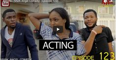 DOWNLOAD VIDEO: Mark Angel Comedy - Acting  [Episode 123]