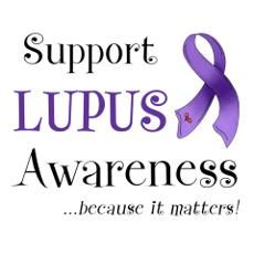 My beautiful friend Samantha has Lupus. I wish more people understood this horrible disease.