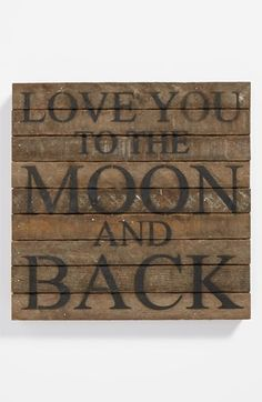 Second Nature By Hand 'Love You to the Moon' Repurposed Wood Wall Art available at #Nordstrom
