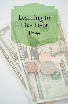 Learning to Live Debt Free | Young Wife's Guide