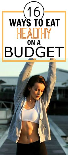 These 16 Ways to Lose Weight on a Budget are AWESOME! These money saving tips and tricks are THE BEST! It can be hard to eat healthy on a budget. I'm SO HAPPYI found this! Definitely pinning for later!