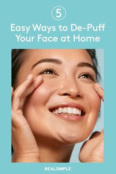 5 Easy Ways to De-Puff Your Face at Home   A skincare professional shares the easy things you can do to address the root causes of a puffy face and how to quickly de-puff a swelling face. #beautytips #realsimple #skincare #makeuphacks #bestmakeup Diy Beauty, Beauty Makeup, Beauty Tips, Beauty Hacks, Bloated Face, Caffeine And Alcohol, Face Roller, First Aid Beauty, Puffy Eyes
