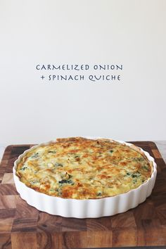 Caramelized Onion + Spinach Quiche - FRANKIE HEARTS FASHION