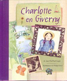 CHARLOTTE EN GIVERNY, de MAC PHAIL KNIGHT, JOAN / MELISSA SWEET