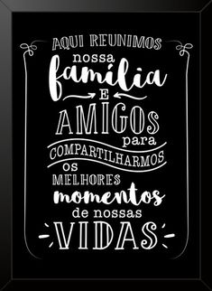Quadro e poster Aqui reunimos nossa família e amigos - Quadrorama Retro Cafe, Home Design Decor, Home Decor, Decoupage Vintage, Lettering Tutorial, Vintage Typography, Posca, Words Quotes, Quotes Quotes