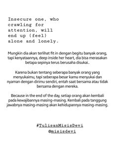 #TulisanMisisDevi #Quotes #Quote #Poet #Poetry #Puisi #Motivasi #Motivation #Insecurity  Follow ig : @misisdevi Follow hashtag on ig : #TulisanMisisDevi