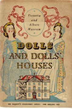 Find best value and selection for your VINTAGE COPY OF DOLLS AND DOLLS HOUSES 1950 search on eBay. World's leading marketplace.